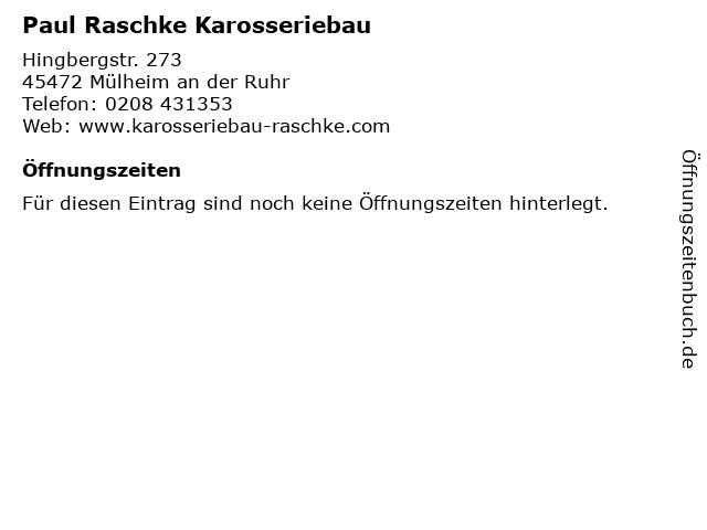 Paul Raschke Karosseriebau in Mülheim an der Ruhr: Adresse und Öffnungszeiten