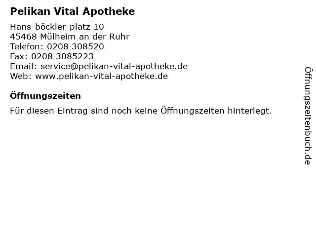 Pelikan Vital Apotheke in Mülheim an der Ruhr: Adresse und Öffnungszeiten