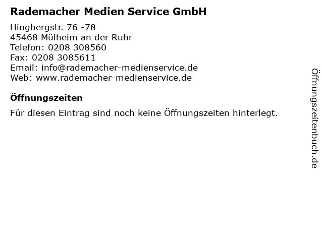 Rademacher Medien Service GmbH in Mülheim an der Ruhr: Adresse und Öffnungszeiten