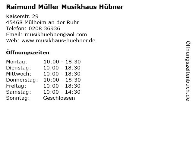 Raimund Müller Musikhaus Hübner in Mülheim an der Ruhr: Adresse und Öffnungszeiten