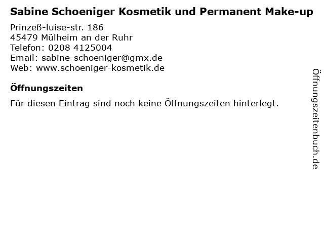 Institut für Kosmetik, Permanent-Make-up und Visagistik Sabine Schöniger in Mülheim: Adresse und Öffnungszeiten