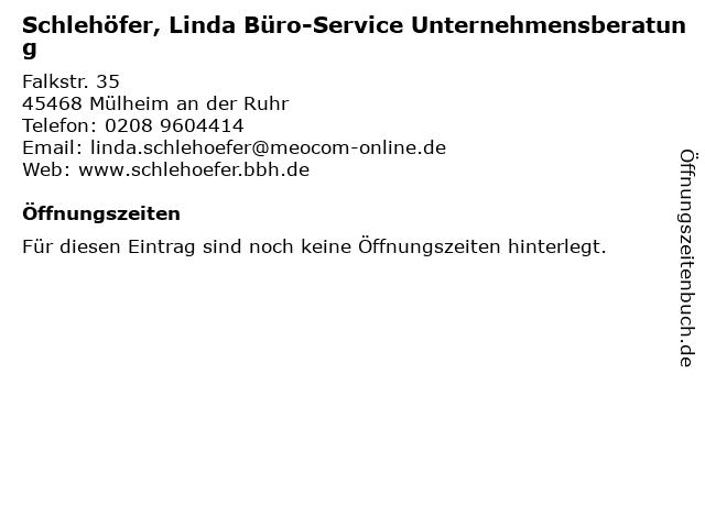 Schlehöfer, Linda Büro-Service Unternehmensberatung in Mülheim an der Ruhr: Adresse und Öffnungszeiten