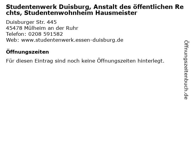 Studentenwerk Duisburg, Anstalt des öffentlichen Rechts, Studentenwohnheim Hausmeister in Mülheim an der Ruhr: Adresse und Öffnungszeiten