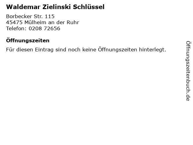 Waldemar Zielinski Schlüssel in Mülheim an der Ruhr: Adresse und Öffnungszeiten