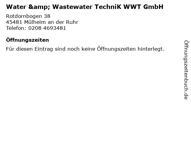 Water & Wastewater TechniK WWT GmbH in Mülheim an der Ruhr: Adresse und Öffnungszeiten