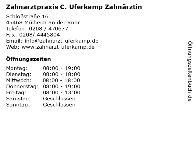 Zahnarztpraxis C. Uferkamp Zahnärztin in Mülheim an der Ruhr: Adresse und Öffnungszeiten