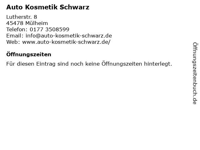 Auto Kosmetik Schwarz in Mülheim: Adresse und Öffnungszeiten