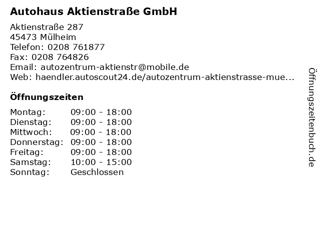 Autohaus Aktienstraße GmbH in Mülheim: Adresse und Öffnungszeiten