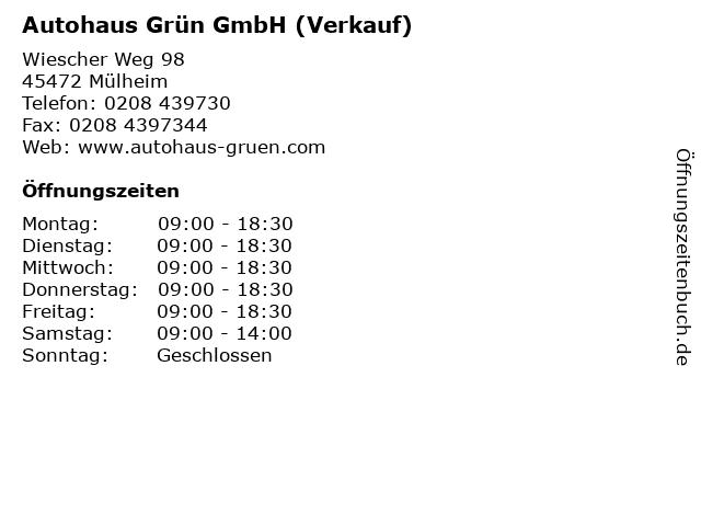 Autohaus Grün GmbH (Verkauf) in Mülheim: Adresse und Öffnungszeiten