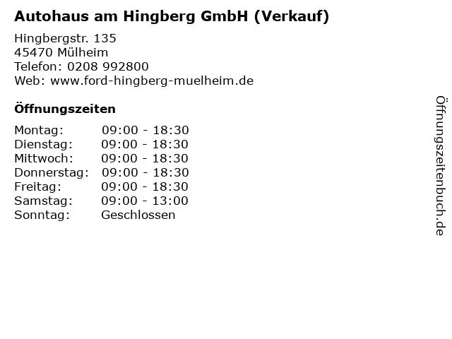 Autohaus am Hingberg GmbH (Verkauf) in Mülheim: Adresse und Öffnungszeiten