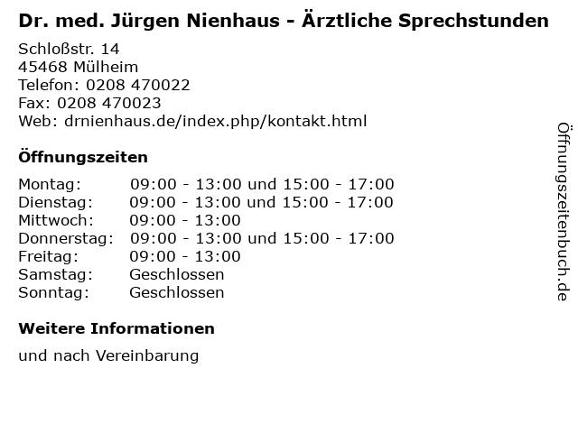 Dr. med. Jürgen Nienhaus - Ärztliche Sprechstunden in Mülheim: Adresse und Öffnungszeiten