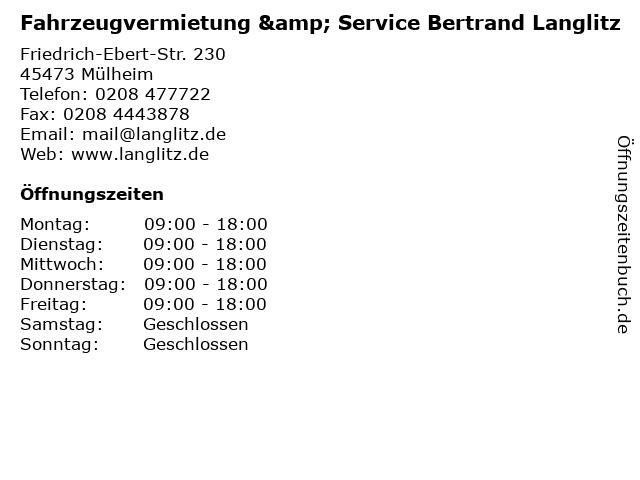 Fahrzeugvermietung & Service Bertrand Langlitz in Mülheim: Adresse und Öffnungszeiten