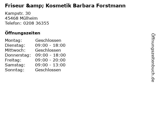Friseur & Kosmetik Barbara Forstmann in Mülheim: Adresse und Öffnungszeiten