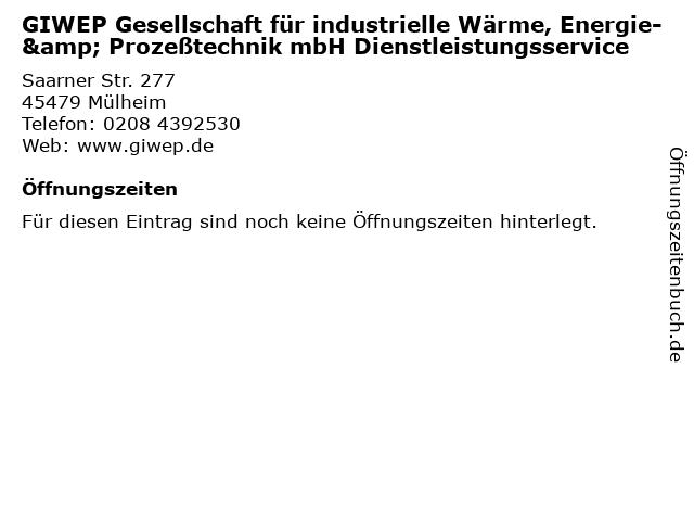 GIWEP Gesellschaft für industrielle Wärme, Energie- & Prozeßtechnik mbH Dienstleistungsservice in Mülheim: Adresse und Öffnungszeiten