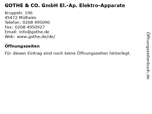 GOTHE & CO. GmbH El.-Ap. Elektro-Apparate in Mülheim: Adresse und Öffnungszeiten