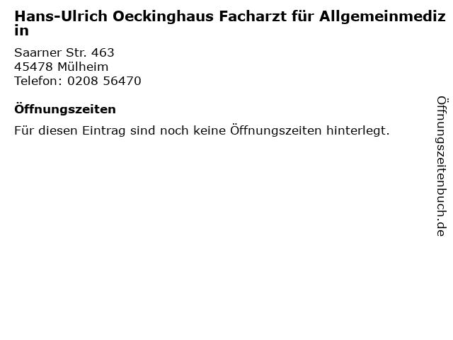 Hans-Ulrich Oeckinghaus Facharzt für Allgemeinmedizin in Mülheim: Adresse und Öffnungszeiten