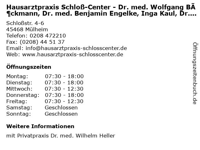 Hausarztpraxis Schloß-Center - Dr. med. Wolfgang Böckmann, Dr. med. Benjamin Engelke, Inga Kaul, Dr. med. Heike Pahl-Wurster in Mülheim: Adresse und Öffnungszeiten