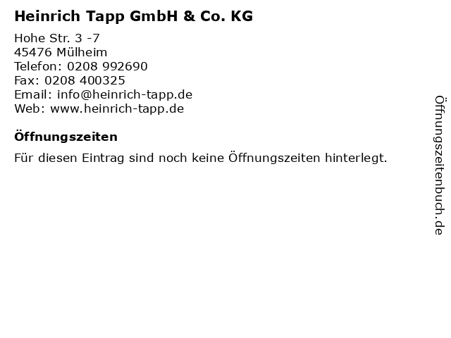 Heinrich Tapp GmbH & Co. KG in Mülheim: Adresse und Öffnungszeiten