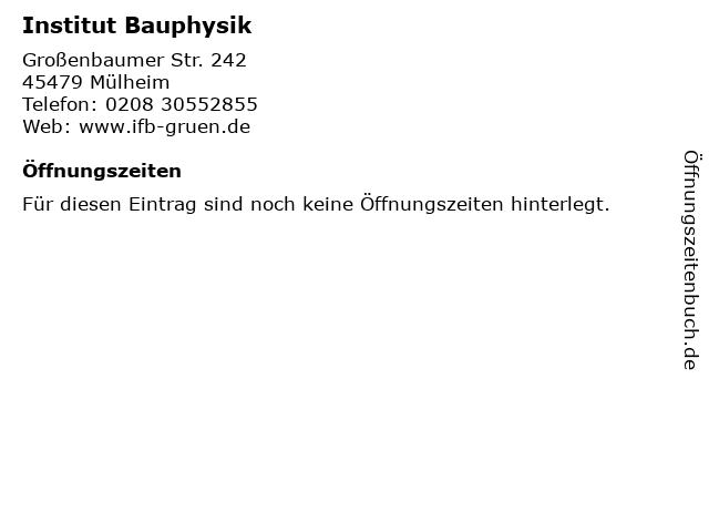 Institut Bauphysik in Mülheim: Adresse und Öffnungszeiten