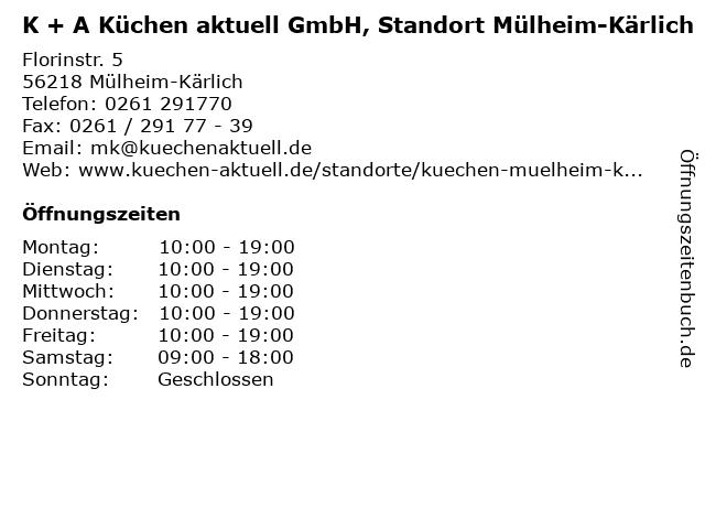 ᐅ öffnungszeiten K A Küchen Aktuell Gmbh Standort Mülheim