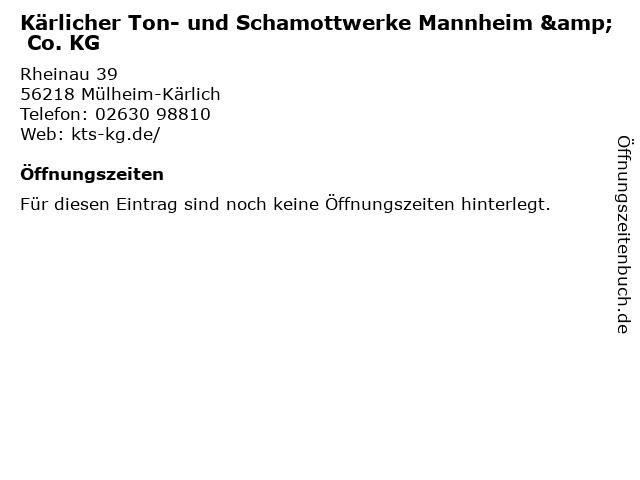 Kärlicher Ton- und Schamottwerke Mannheim & Co. KG in Mülheim-Kärlich: Adresse und Öffnungszeiten