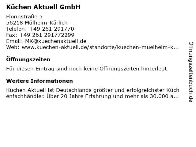 ᐅ öffnungszeiten Küchen Aktuell Gmbh Florinstraße 5 In Mülheim