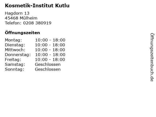 Kosmetik-Institut Kutlu in Mülheim: Adresse und Öffnungszeiten