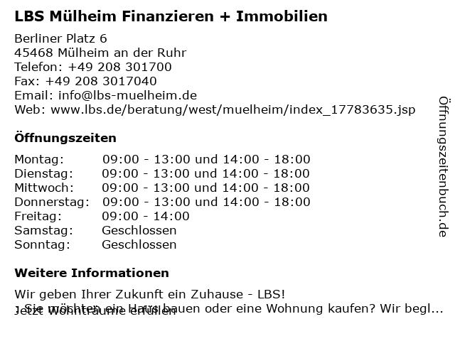LBS Mülheim Finanzieren + Immobilien in Mülheim: Adresse und Öffnungszeiten