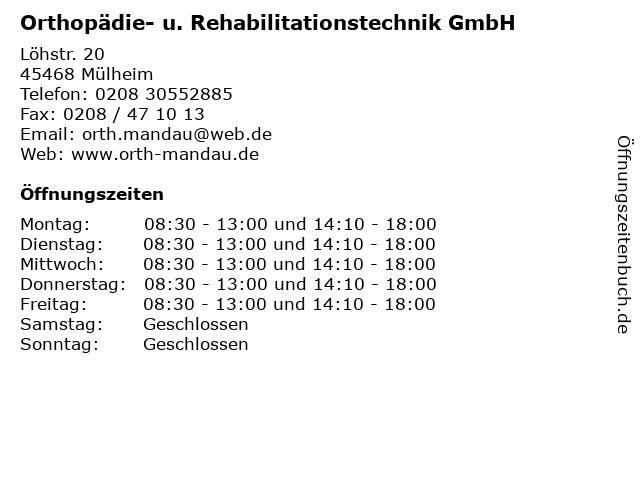 Orthopädie- u. Rehabilitationstechnik GmbH in Mülheim: Adresse und Öffnungszeiten