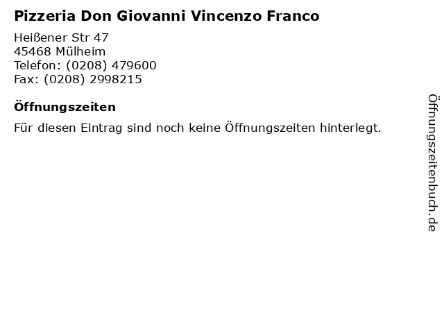 Pizzeria Don Giovanni Vincenzo Franco in Mülheim: Adresse und Öffnungszeiten