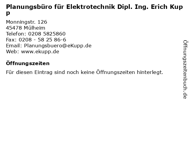 Planungsbüro für Elektrotechnik Dipl. Ing. Erich Kupp in Mülheim: Adresse und Öffnungszeiten