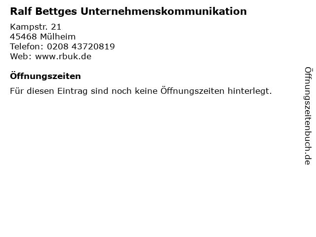 Ralf Bettges Unternehmenskommunikation in Mülheim: Adresse und Öffnungszeiten
