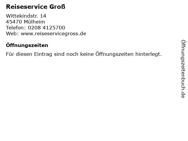 Reiseservice Groß in Mülheim: Adresse und Öffnungszeiten