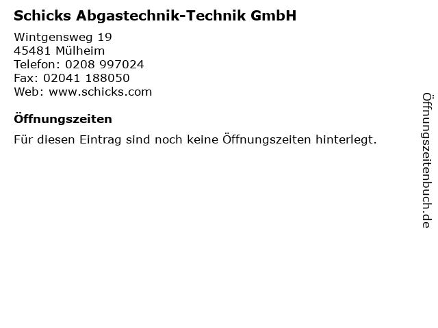 Schicks Abgastechnik-Technik GmbH in Mülheim: Adresse und Öffnungszeiten