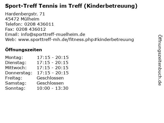 Sport-Treff Tennis im Treff (Kinderbetreuung) in Mülheim: Adresse und Öffnungszeiten