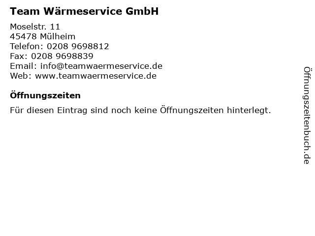 Team Wärmeservice GmbH in Mülheim: Adresse und Öffnungszeiten