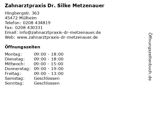 Zahnarztpraxis Dr. Silke Metzenauer in Mülheim: Adresse und Öffnungszeiten