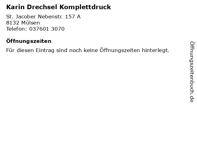 Karin Drechsel Komplettdruck in Mülsen: Adresse und Öffnungszeiten