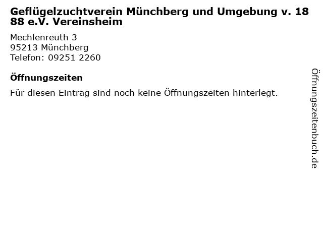 Geflügelzuchtverein Münchberg und Umgebung v. 1888 e.V. Vereinsheim in Münchberg: Adresse und Öffnungszeiten