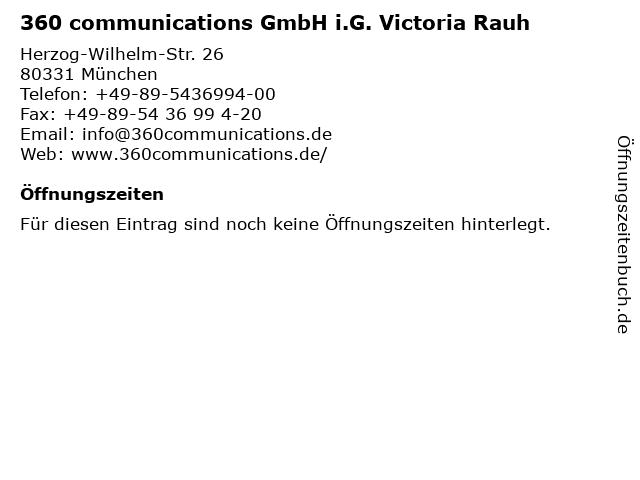 360 communications GmbH i.G. Victoria Rauh in München: Adresse und Öffnungszeiten