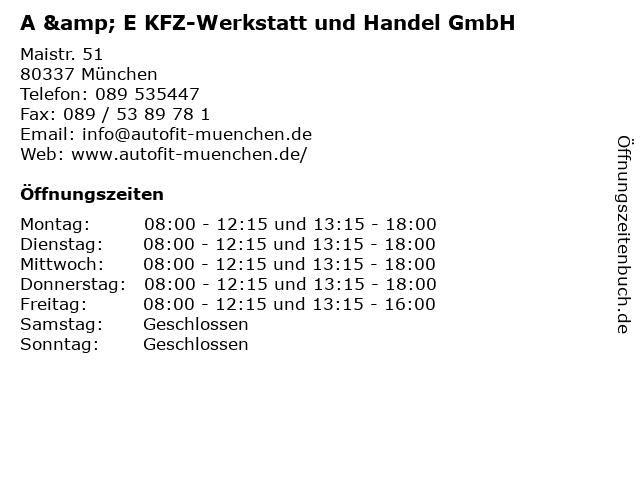 A & E KFZ-Werkstatt und Handel GmbH in München: Adresse und Öffnungszeiten