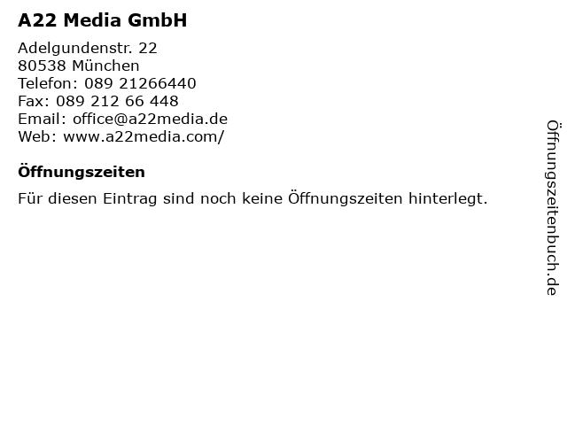 A22 Media GmbH in München: Adresse und Öffnungszeiten