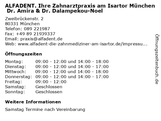 ALFADENT. Ihre Zahnarztpraxis am Isartor München Dr. Amira & Dr. Dalampekou-Noel in München: Adresse und Öffnungszeiten