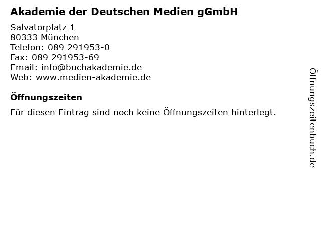 Akademie der Deutschen Medien gGmbH in München: Adresse und Öffnungszeiten