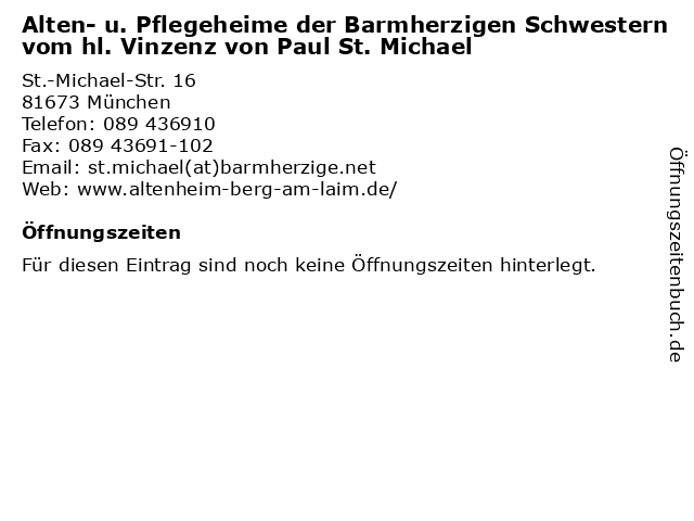 Alten- u. Pflegeheime der Barmherzigen Schwestern vom hl. Vinzenz von Paul St. Michael in München: Adresse und Öffnungszeiten