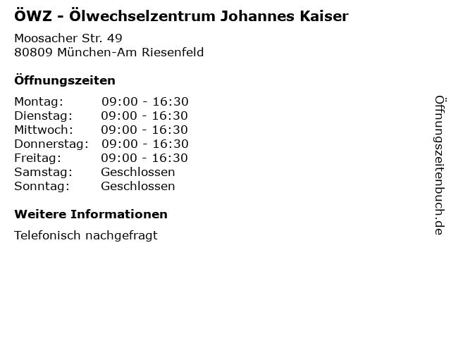 ÖWZ - Ölwechselzentrum Johannes Kaiser in München-Am Riesenfeld: Adresse und Öffnungszeiten