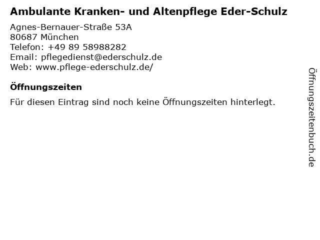 Ambulante Kranken- und Altenpflege Eder-Schulz in München: Adresse und Öffnungszeiten