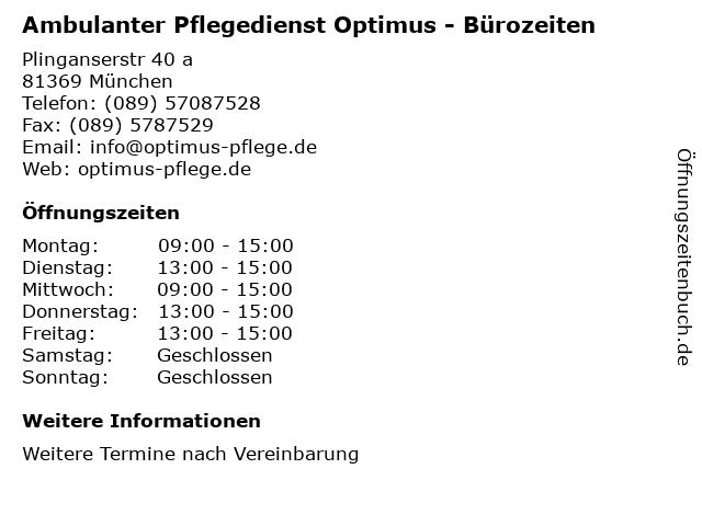 Ambulanter Pflegedienst Optimus - Bürozeiten in München: Adresse und Öffnungszeiten