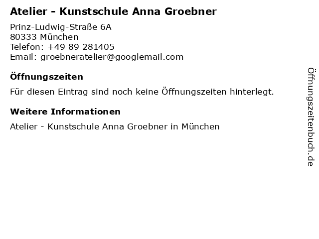 Atelier - Kunstschule Anna Groebner in München: Adresse und Öffnungszeiten