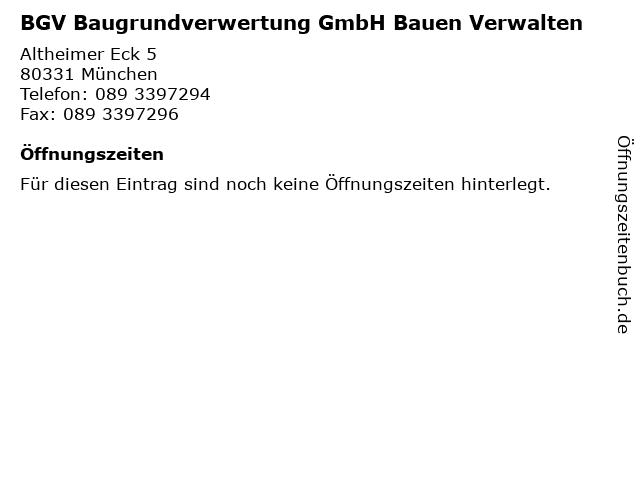 BGV Baugrundverwertung GmbH Bauen Verwalten in München: Adresse und Öffnungszeiten